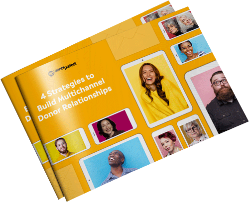 4 Strategies to Build Multichannel Donor Relationships Ebook