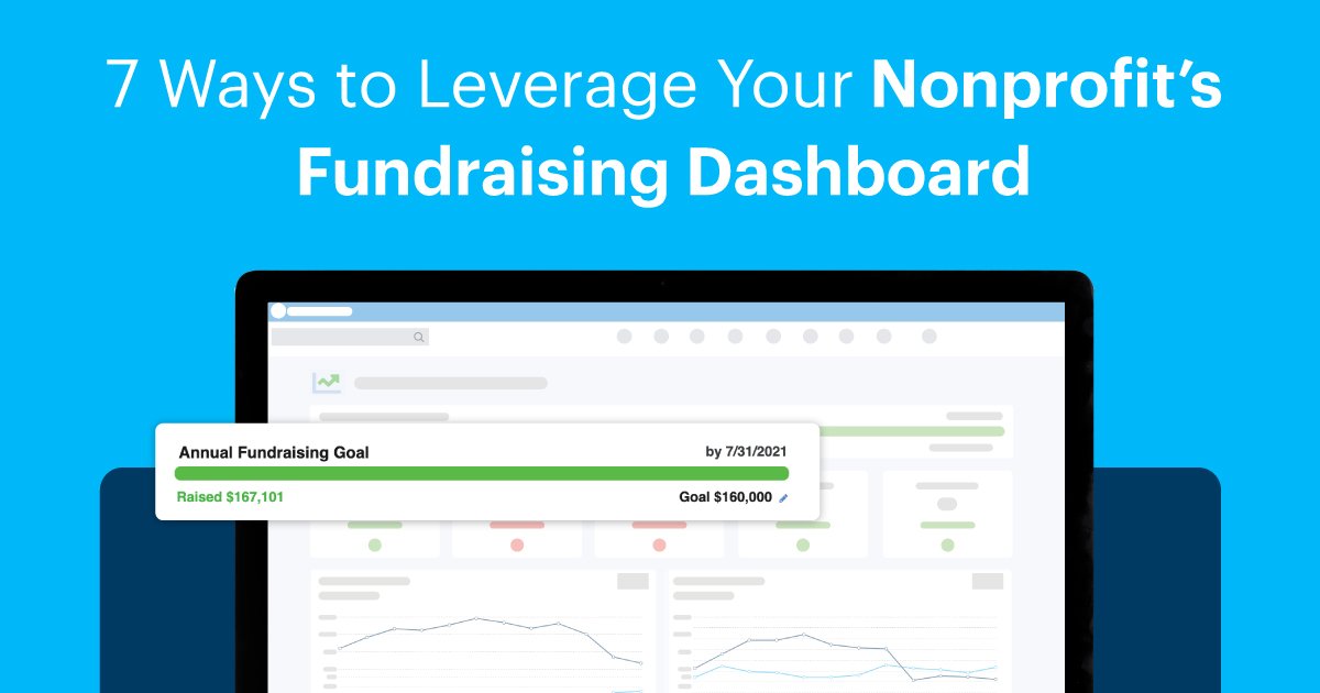 7 Ways to Leverage Your Nonprofit's Fundraising Dashboard