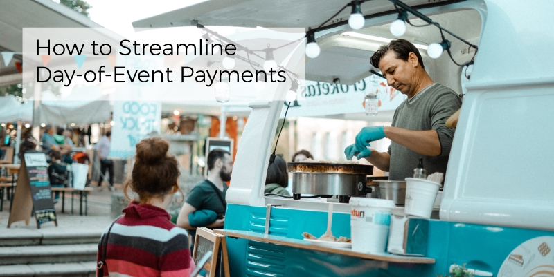 How can you accept payments at your next fundraising event? On the day of the event, streamline payments with these recommendations.