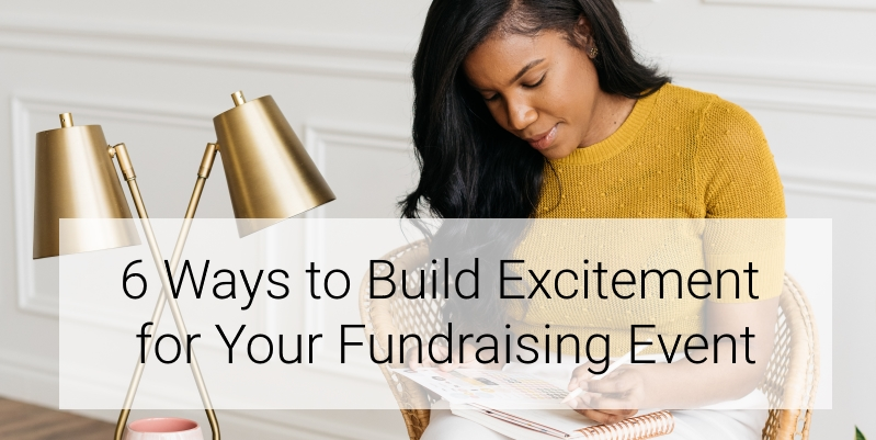 How can you build excitement before your next fundraising event to ensure it is well-attended? We outline six ways to have a packed room on the big day.