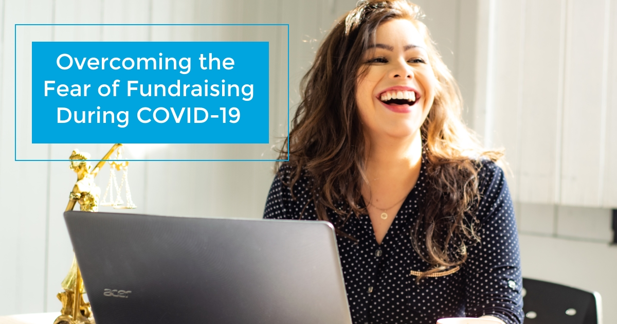 Learn how you can connect with donors, and overcome the fear of fundraising to ensure your nonprofit is funded through the coronavirus (COVID-19) crisis and beyond.