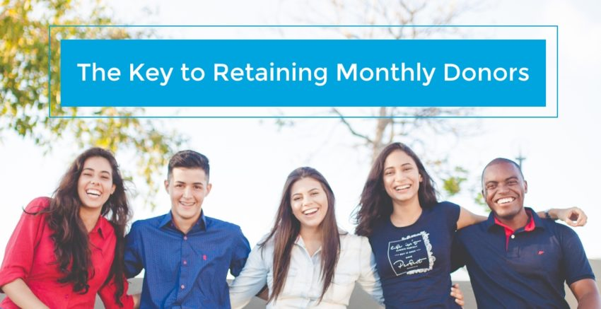 Discover the key ingredients of a great Monthly Giving program that will help you retain grow your recurring donations and retain monthly donors.