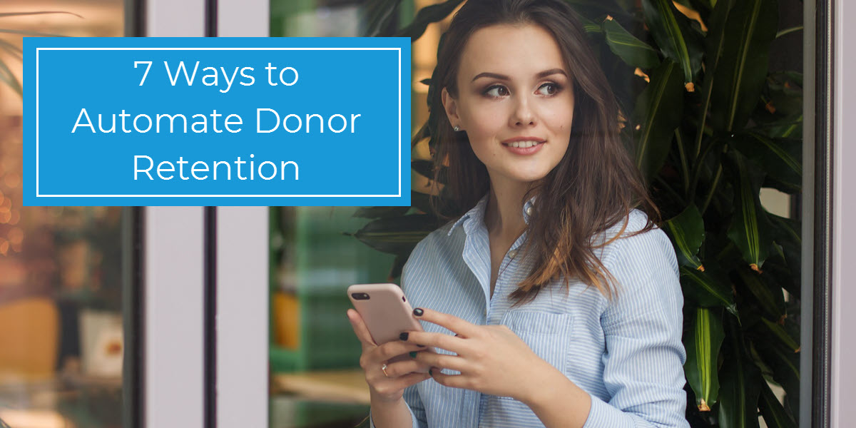 7 Ways to Automate Donor Retention