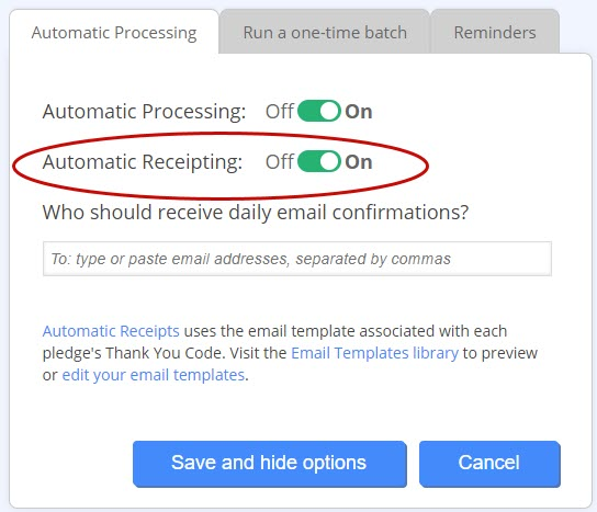 Toggle on Automatic Receipts to have DonorPerfect automatically send monthly giving receipts.