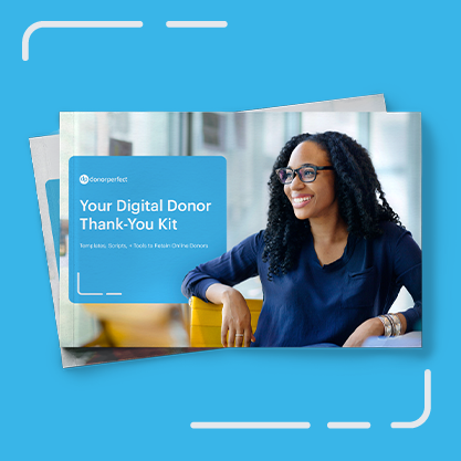 Your Digital Donor Thank-You Kit  (Free E-Book)