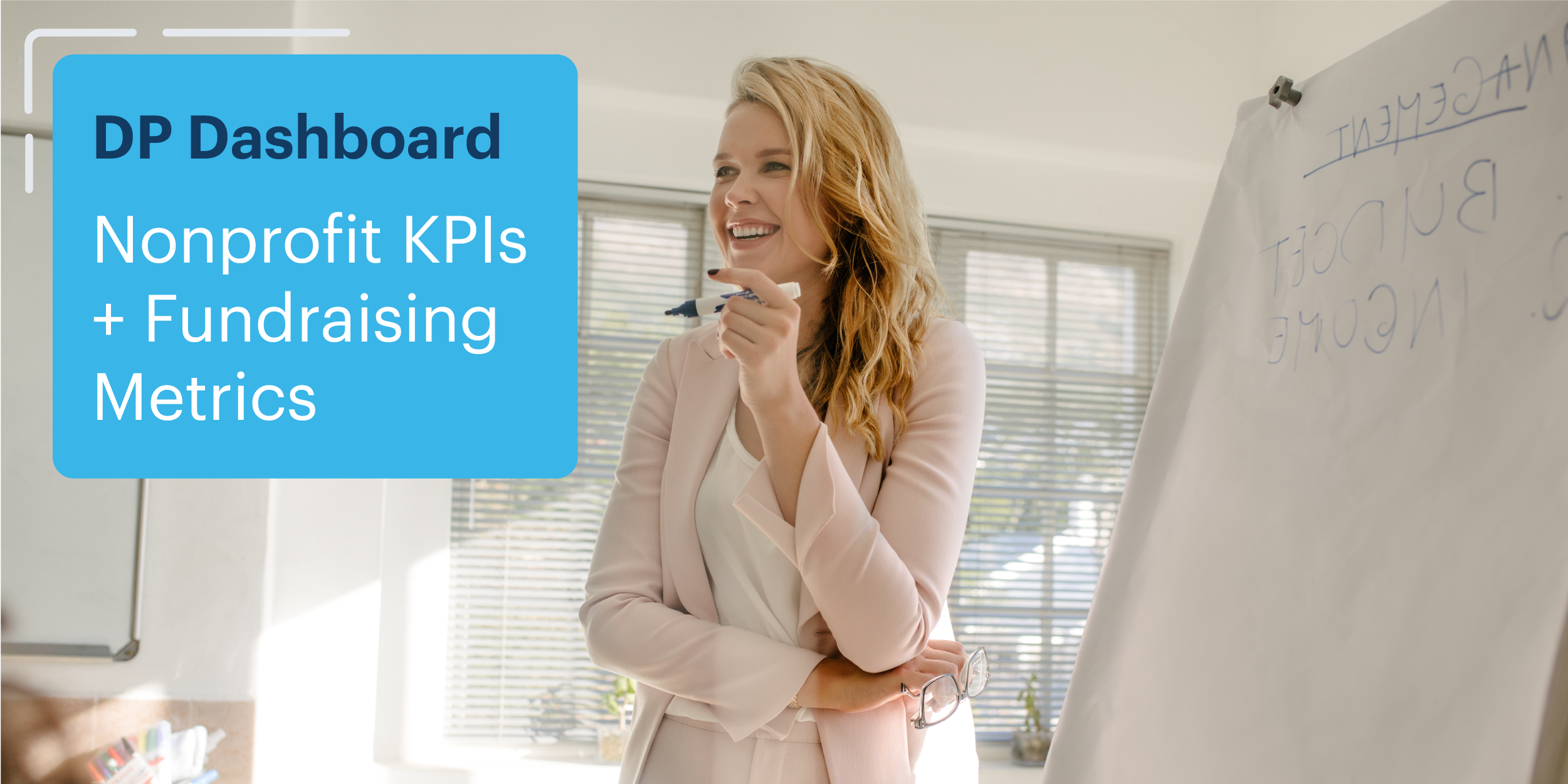 DonorPerfect's Fundraising Metrics Dashboard helps development directors and fundraisers to track essential nonprofit KPIs.