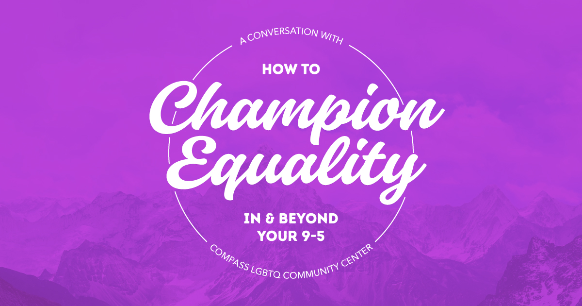 How to Champion Equality In and Beyond Your 9-5