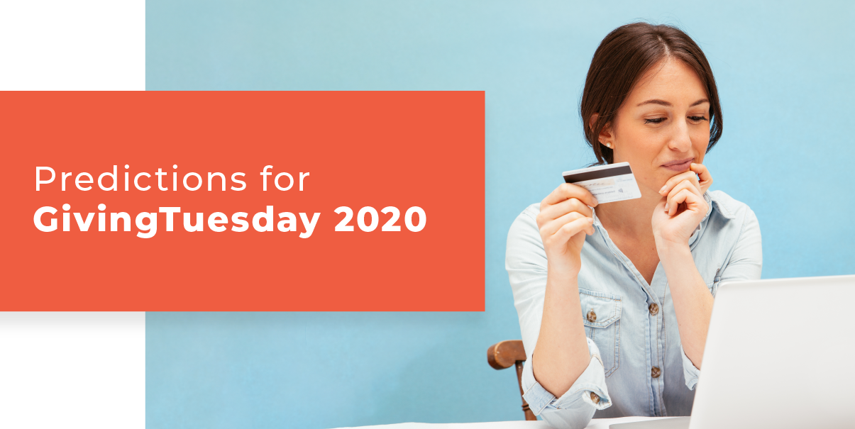 Predictions for GivingTuesday 2020