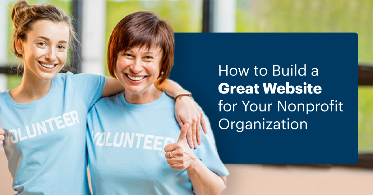 How to Build a Great Website for Your NonProfit Organization