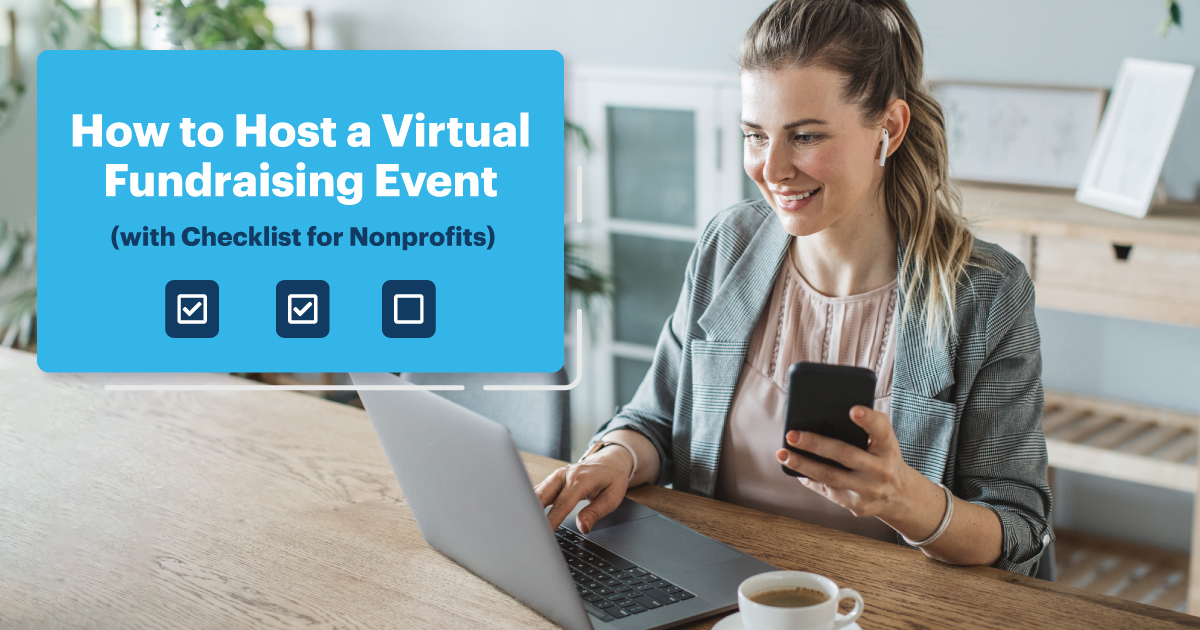 How to Host a Virtual Fundraising Event (with Checklist for Nonprofits)