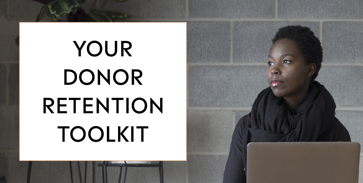 Your Donor Retention Toolkit