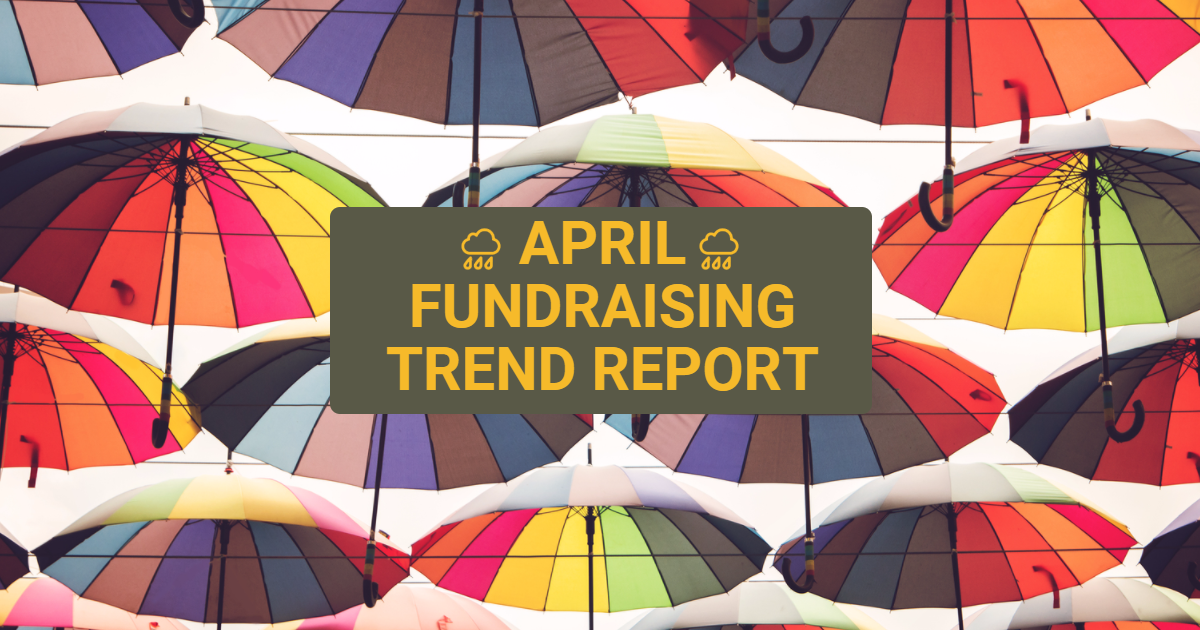 Fundraising Trend Report April 2017