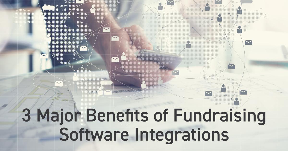 3 Major Benefits of Fundraising Software Integrations Header